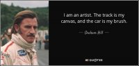 quote-i-am-an-artist-the-track-is-my-canvas-and-the-car-is-my-brush-graham-hill-58-74-66.thumb.jpg.e07deed9d8477a63c350d9adaa47f2fc.jpg